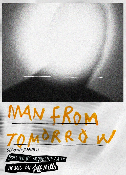 Jeff Mills : Man From Tomorrow
