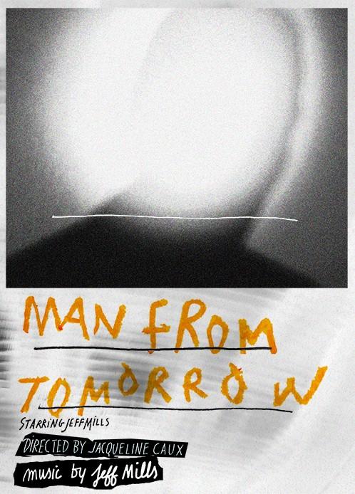 Jeff Mills : Man From Tomorrow
