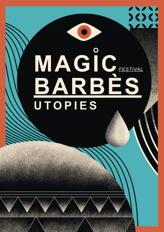 MAGIC BARBÈS FESTIVAL